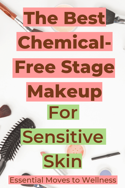 If you think regular makeup is full of toxins, stay far away from stage makeup! Instead, try these natural alternatives for a chemical-free stage makeup look! #naturalmakeup #makeupforsensitiveskin #chemicalfreemakeup #naturalbeauty